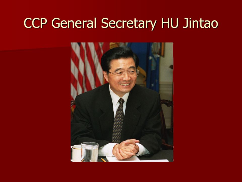 CCP General Secretary HU Jintao