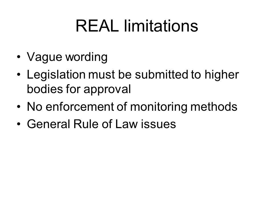 REAL limitations Vague wording