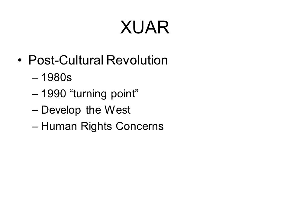 XUAR Post-Cultural Revolution 1980s 1990 turning point