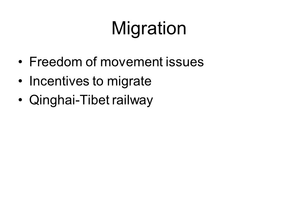 Migration Freedom of movement issues Incentives to migrate