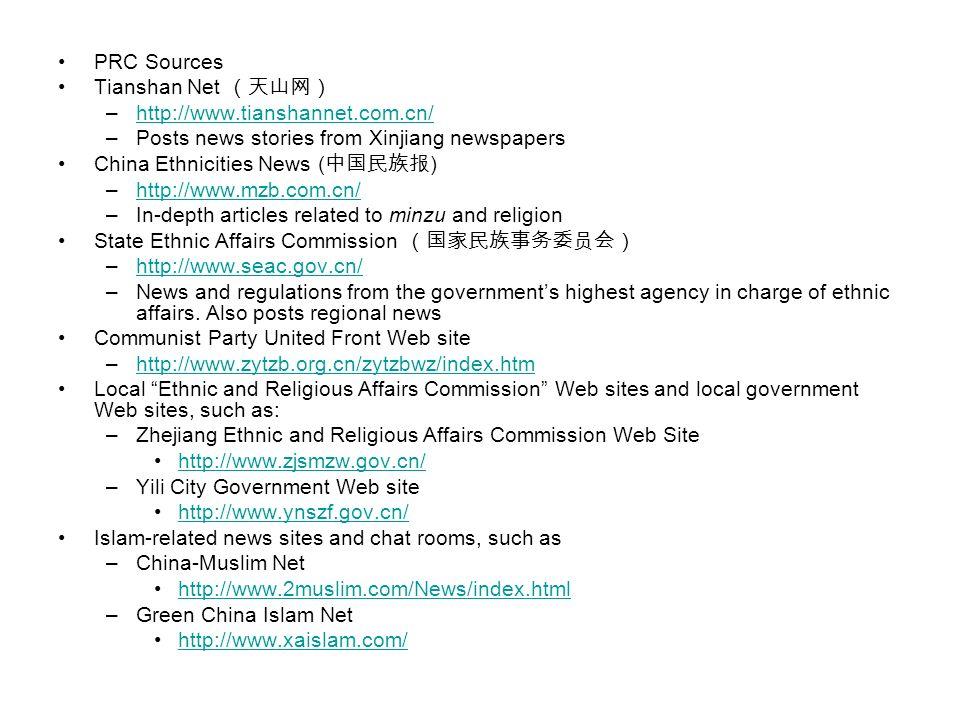 PRC Sources Tianshan Net (天山网) http://www.tianshannet.com.cn/ Posts news stories from Xinjiang newspapers.