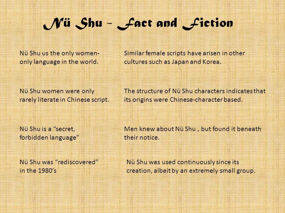 Nü Shu - Fact and Fiction