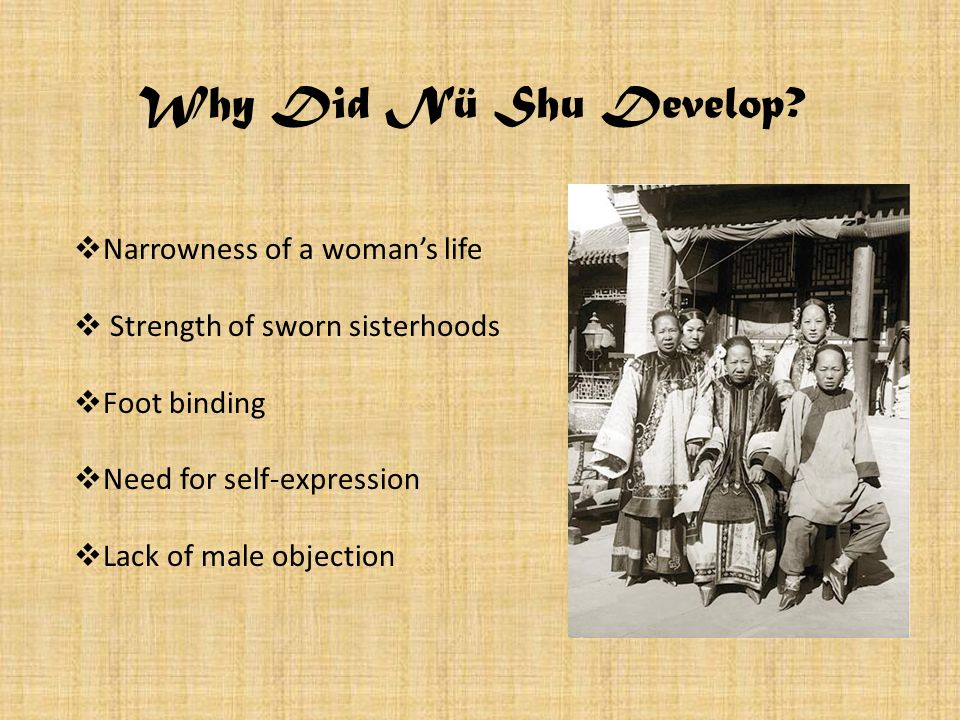 Why Did Nü Shu Develop Narrowness of a woman's life
