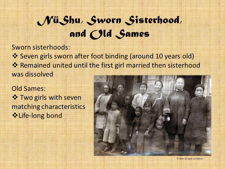 NüShu, Sworn Sisterhood,