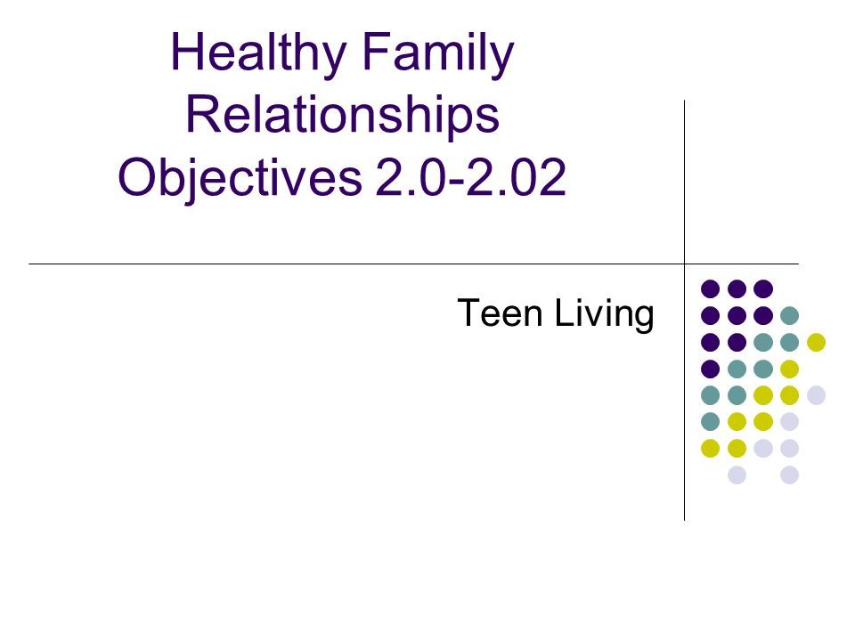 Healthy Family Relationships Objectives