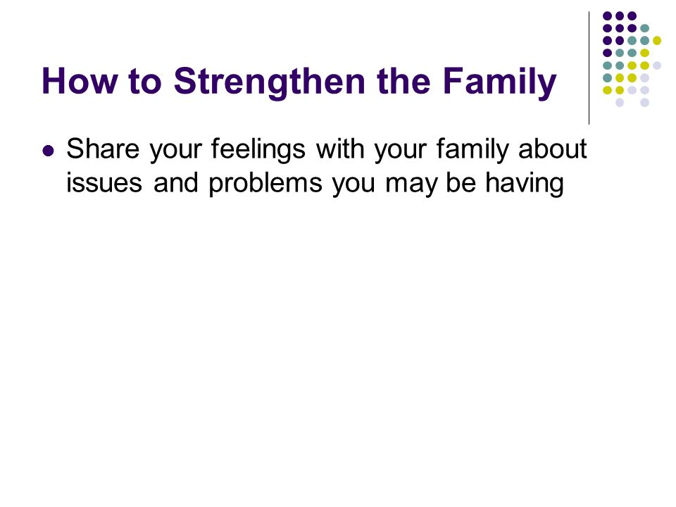 How to Strengthen the Family