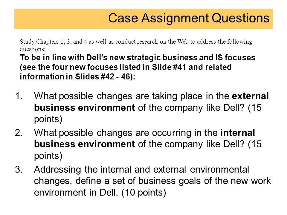 the external environment of dell company The following report comprises dell's internal and external situations through various analyses this is considered essential, as an overview might be helpful to understand the organization's current environment, predict future changes and make recommendations of possible improvements in terms of business the findings.