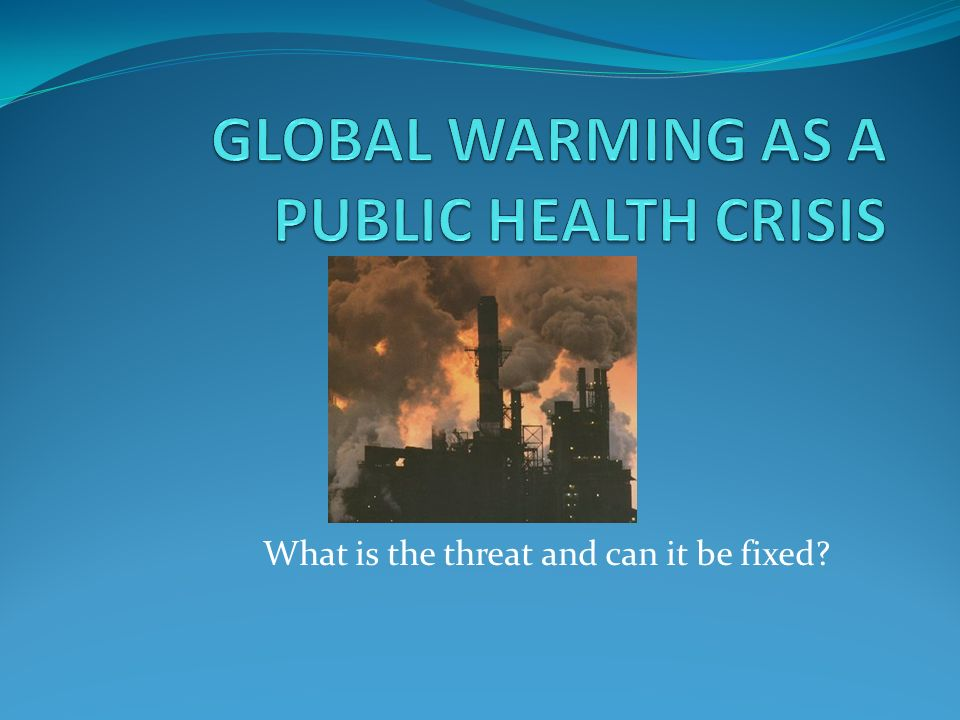 Global Warming: News, Facts, Causes & Effects