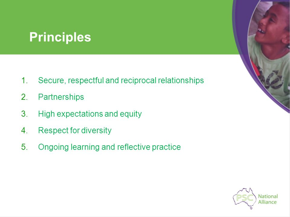 Principles Secure, respectful and reciprocal relationships