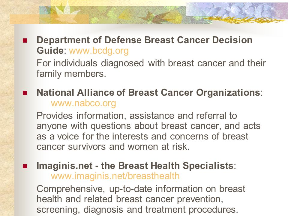 Department of Defense Breast Cancer Decision Guide: www.bcdg.org