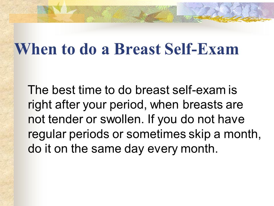 When to do a Breast Self-Exam