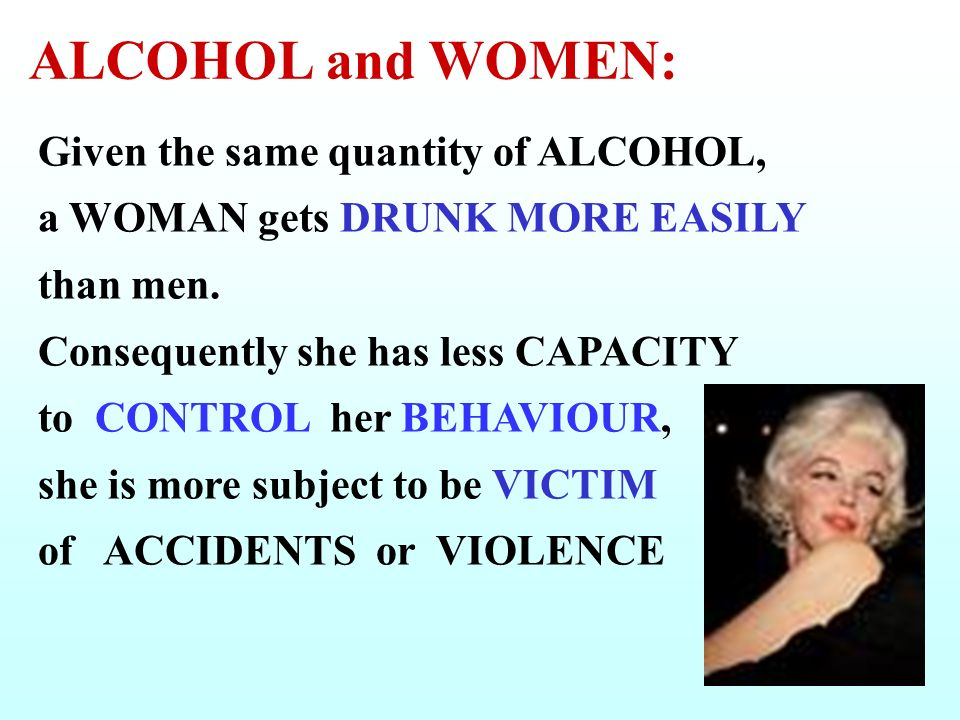 ALCOHOL and WOMEN: