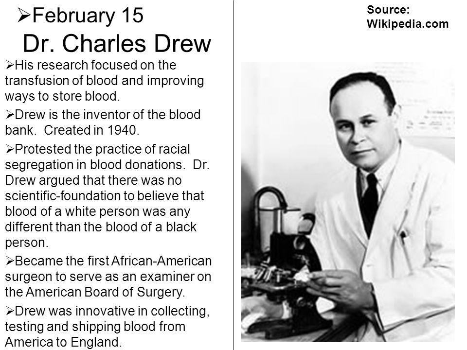 Dr. Charles Drew February 15