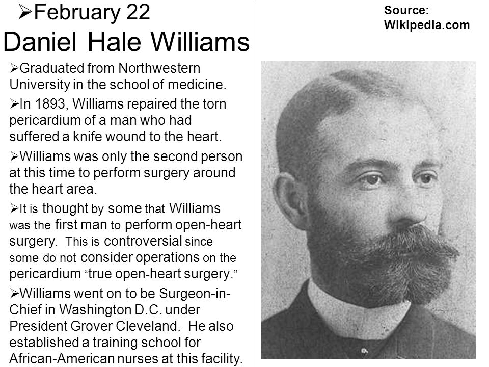 Daniel Hale Williams February 22