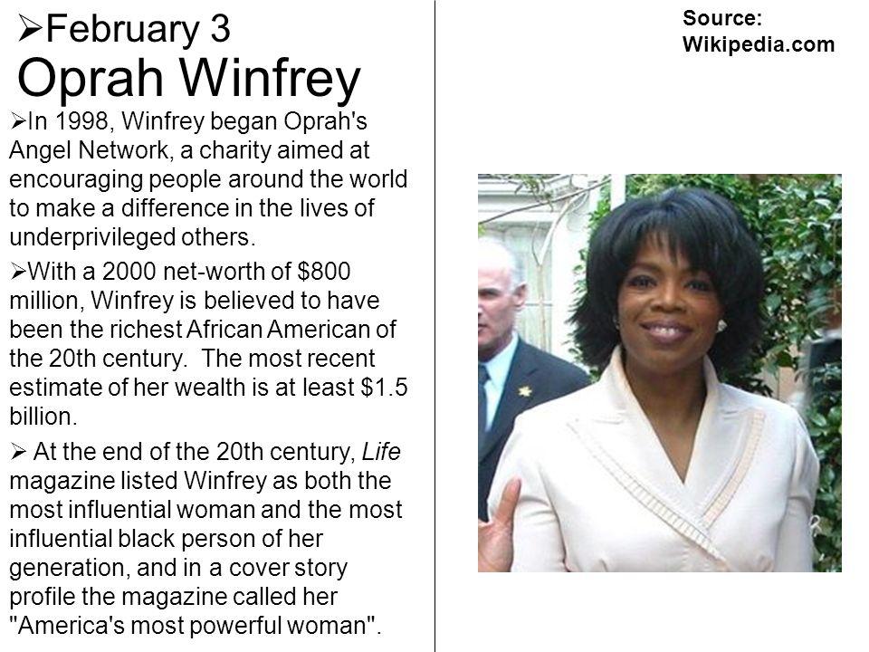 Oprah Winfrey February 3