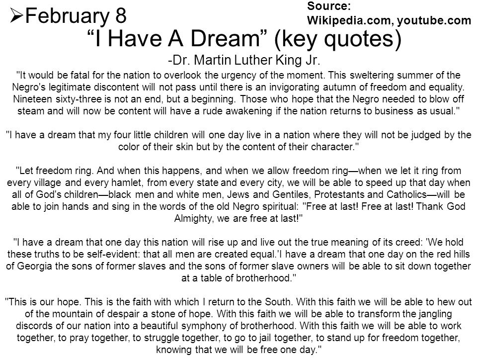 I Have A Dream (key quotes) -Dr. Martin Luther King Jr.