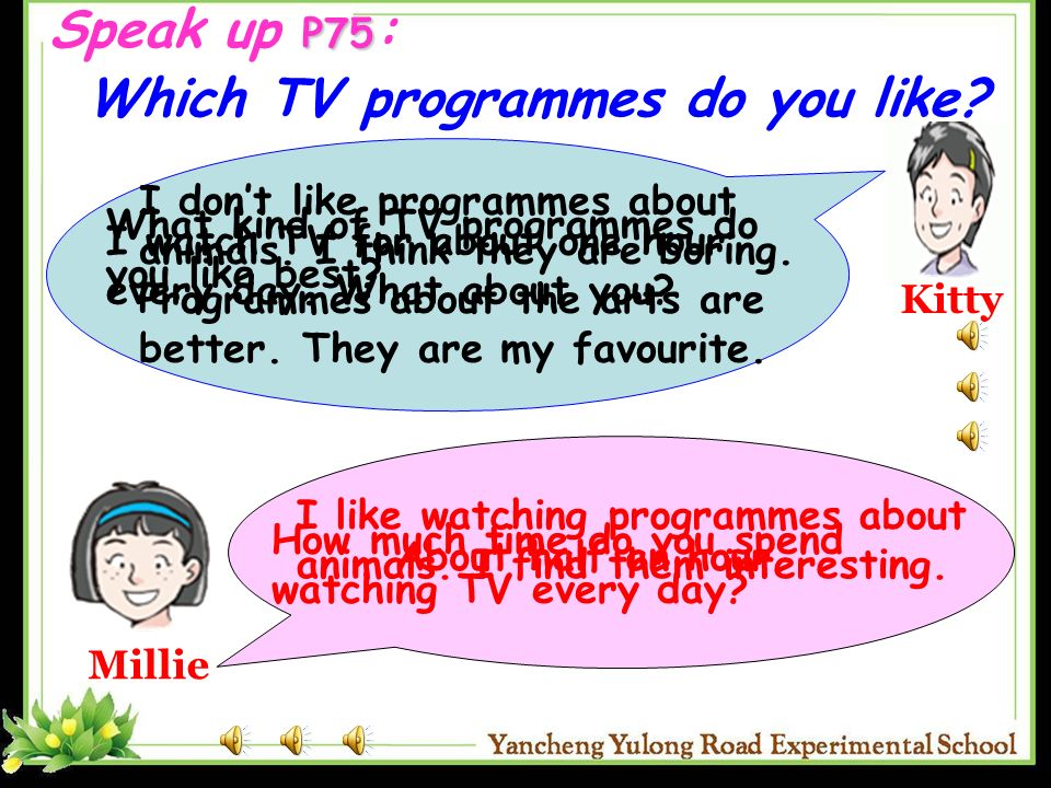 Speak up P75: Which TV programmes do you like