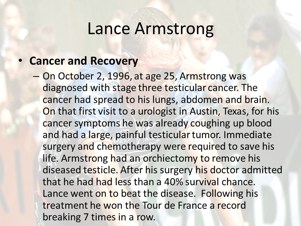 Lance Armstrong Cancer and Recovery