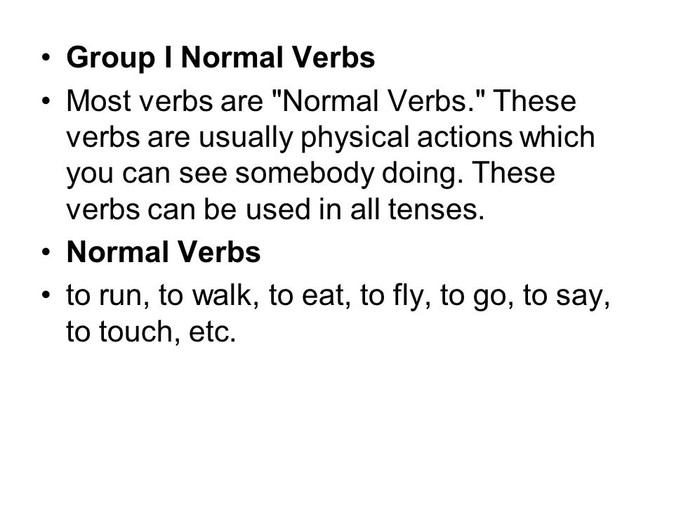 Group I Normal Verbs