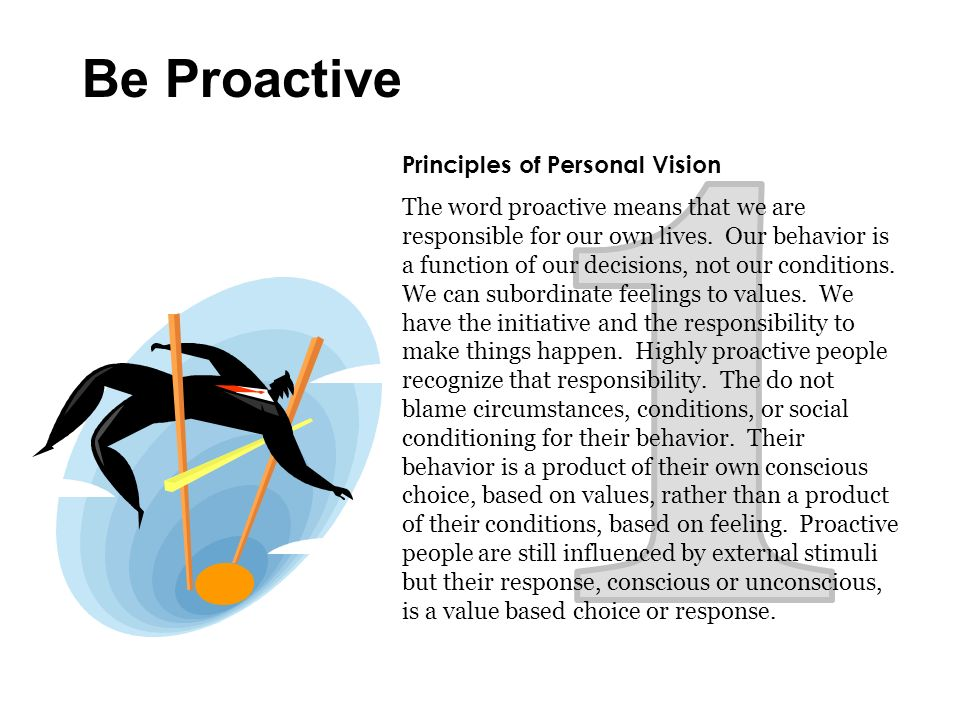 1 Be Proactive Principles of Personal Vision