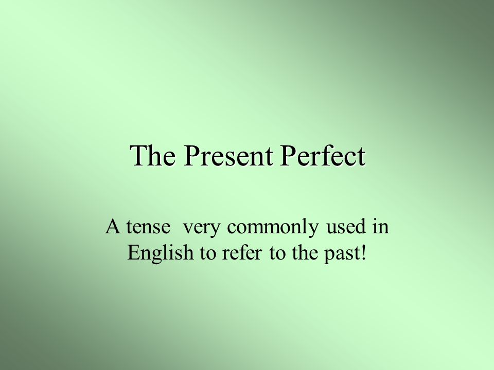 A tense very commonly used in English to refer to the past!
