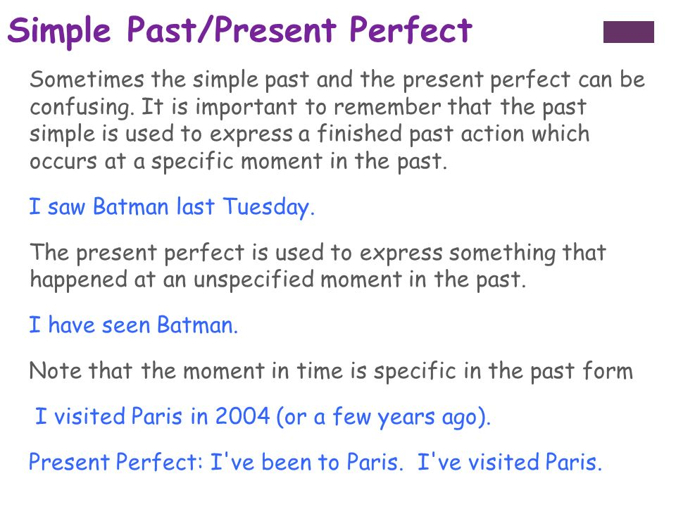 Simple Past/Present Perfect