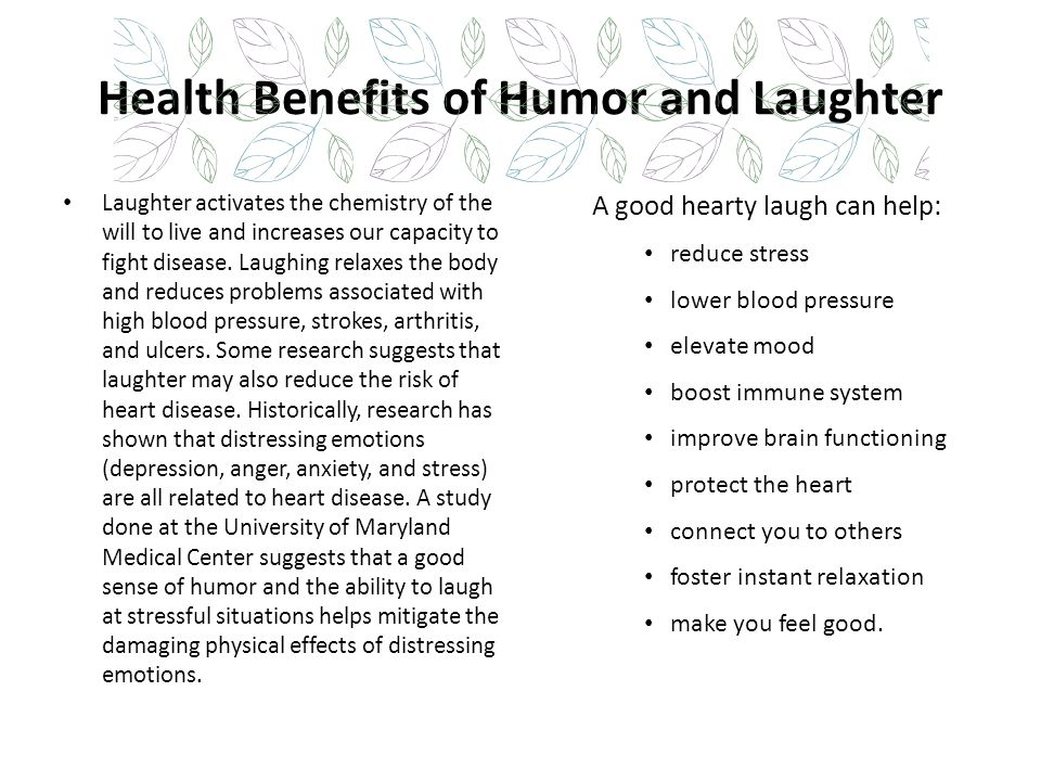 Health Benefits of Humor and Laughter