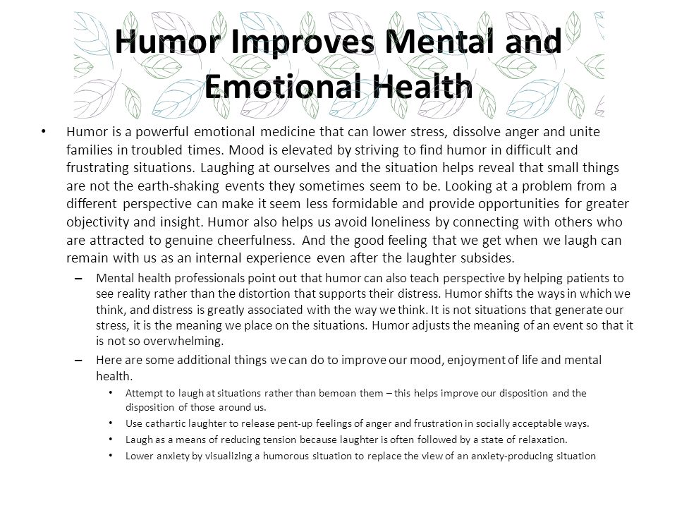 Humor Improves Mental and Emotional Health