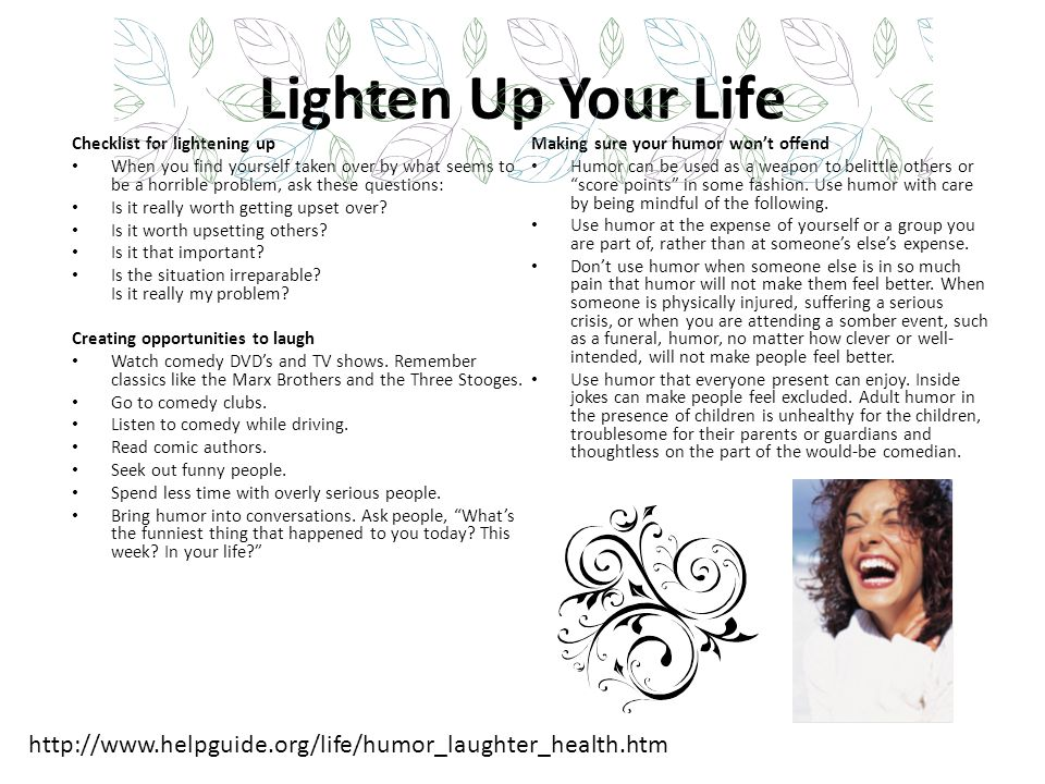 Lighten Up Your Life Checklist for lightening up. Making sure your humor won't offend.