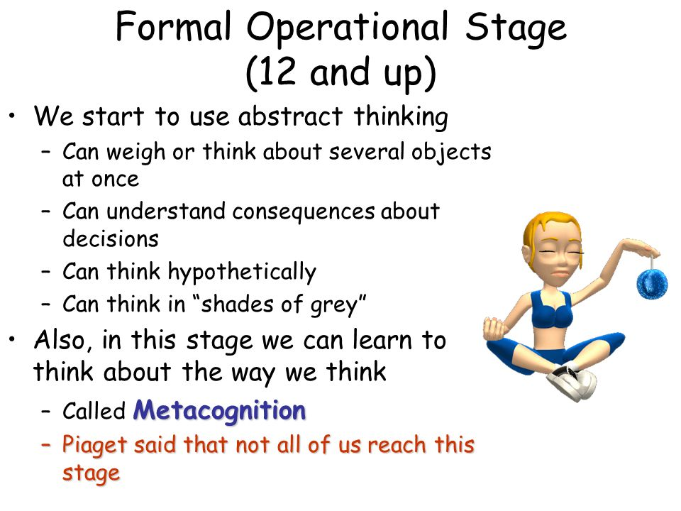 formal operational stage Formal operational stage research papers discuss one of the stages in jean piaget's cognitive deveopment theory.