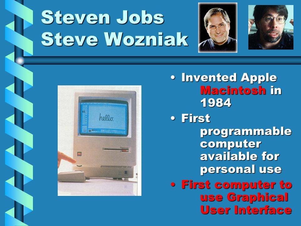 Steven Jobs Steve Wozniak