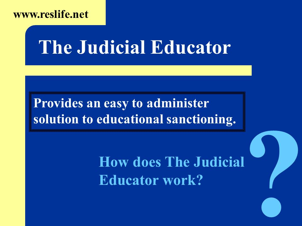 The Judicial Educator How does The Judicial Educator work
