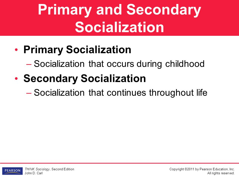 secondary socialisation Once they begin their schooling, they begin another level of socialization  secondary socialization occurs in later childhood and adolescence when  children go.