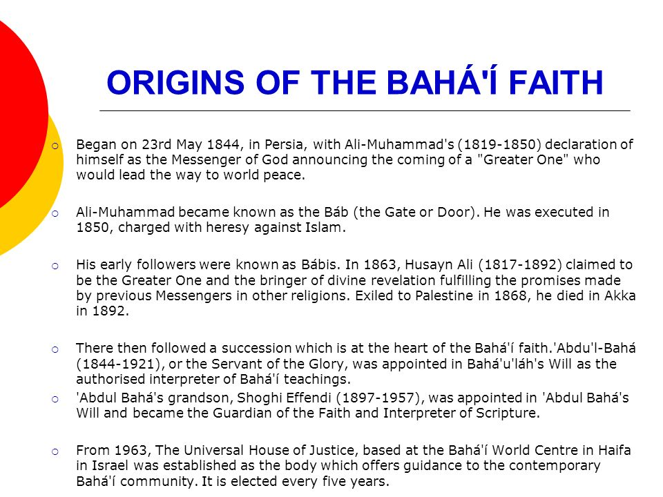 ORIGINS OF THE BAHÁ Í FAITH