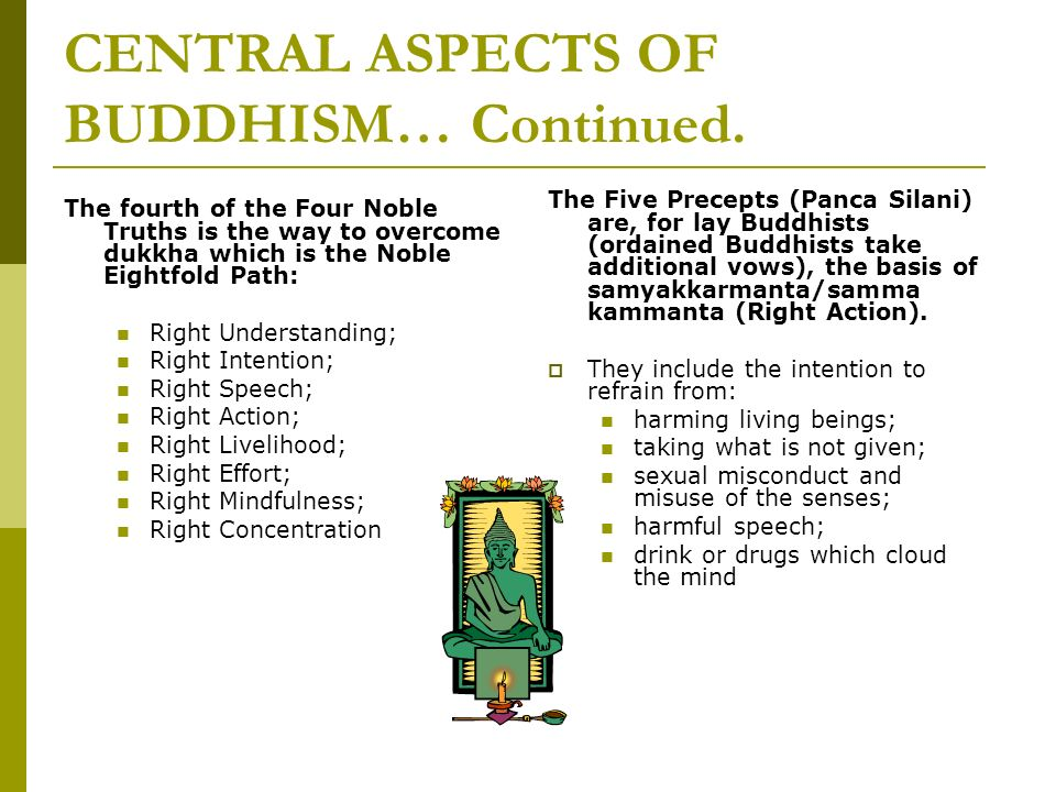CENTRAL ASPECTS OF BUDDHISM… Continued.