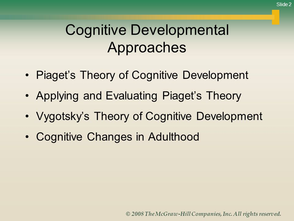 understanding and applying adult development theory Social development theory argues that social interaction precedes  in contrast to jean piaget's understanding of child development  coach, or older adult,.