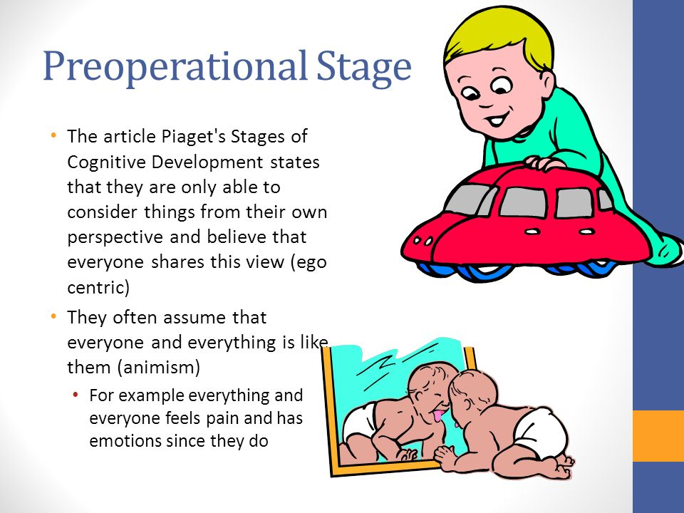 preoperational stage Start studying preoperational stage learn vocabulary, terms, and more with flashcards, games, and other study tools.