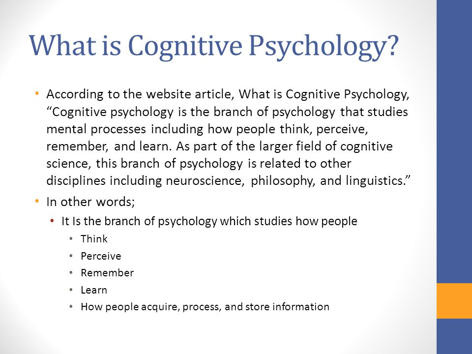 what is cognitive psychology Answer to: what is cognitive psychology by signing up, you'll get thousands of step-by-step solutions to your homework questions you can also ask.