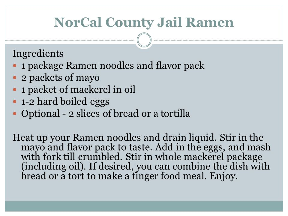 NorCal County Jail Ramen