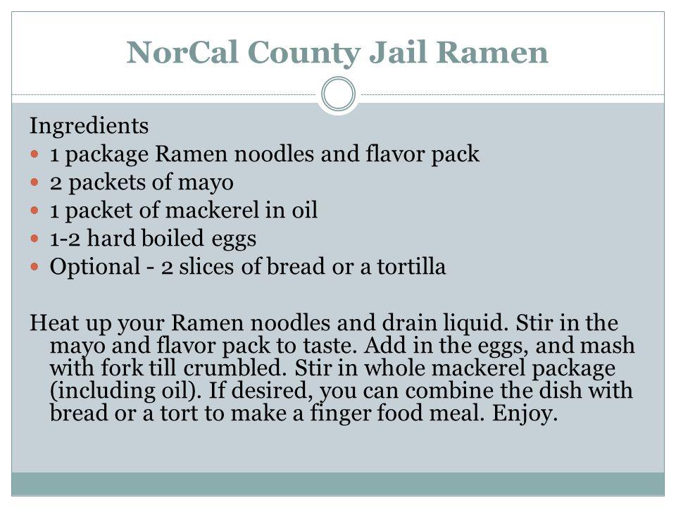 NorCal County Jail Ramen