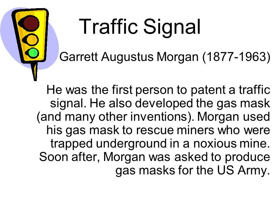 Traffic Signal Garrett Augustus Morgan (1877-1963)