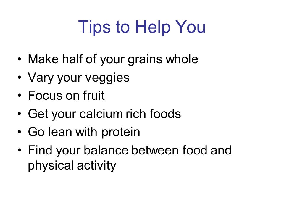 Tips to Help You Make half of your grains whole Vary your veggies