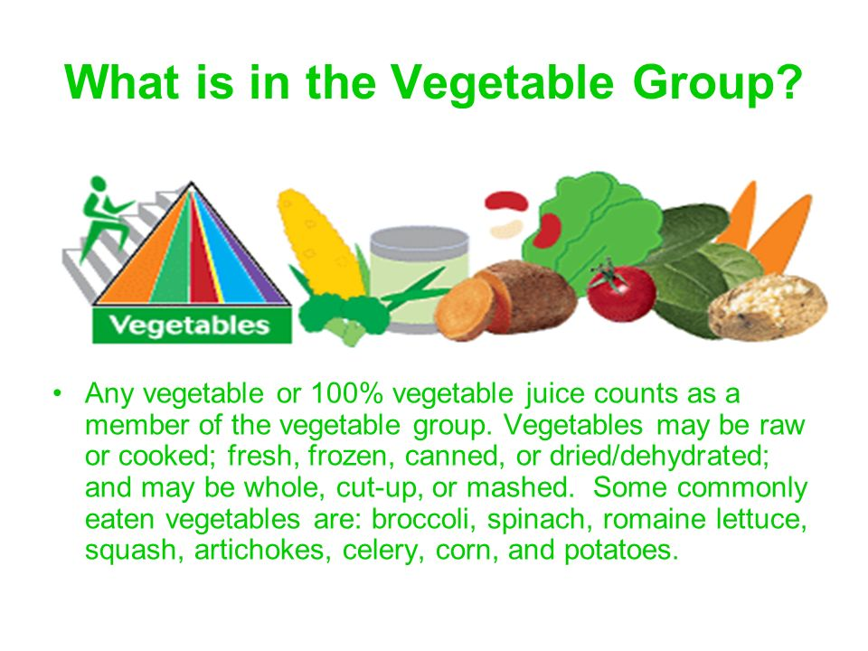 What is in the Vegetable Group