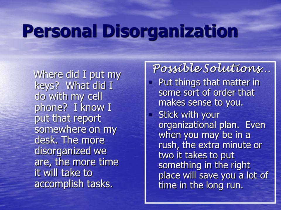 Personal Disorganization