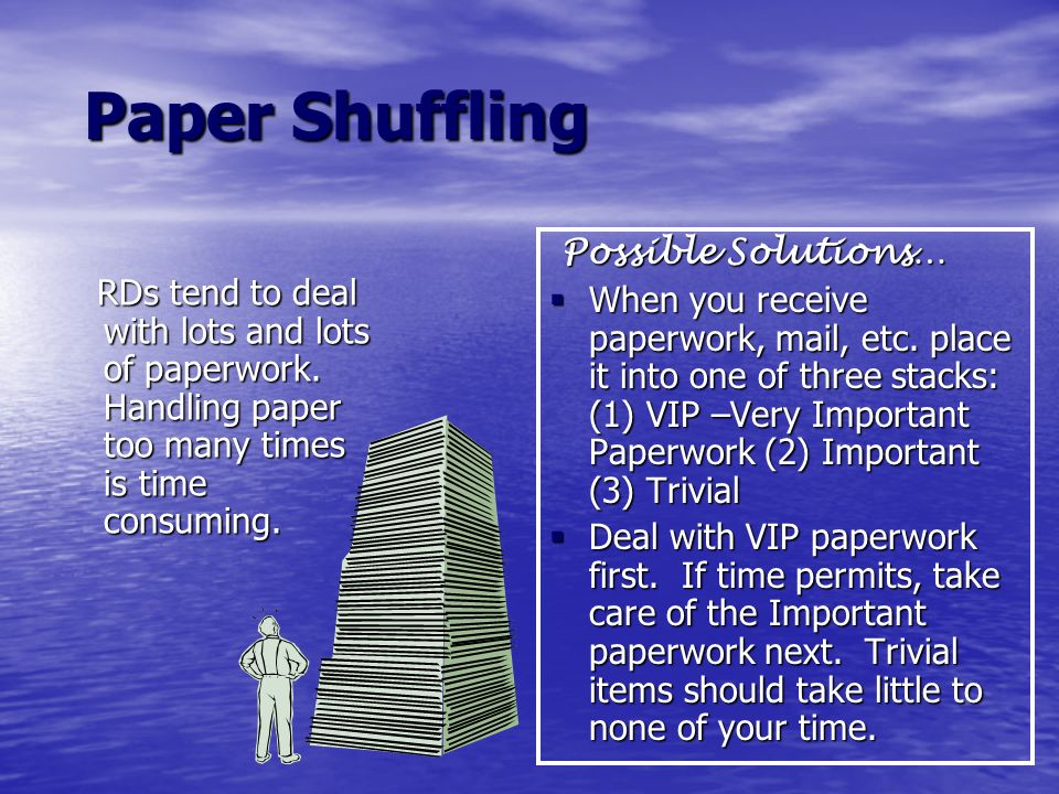 Paper Shuffling Possible Solutions…