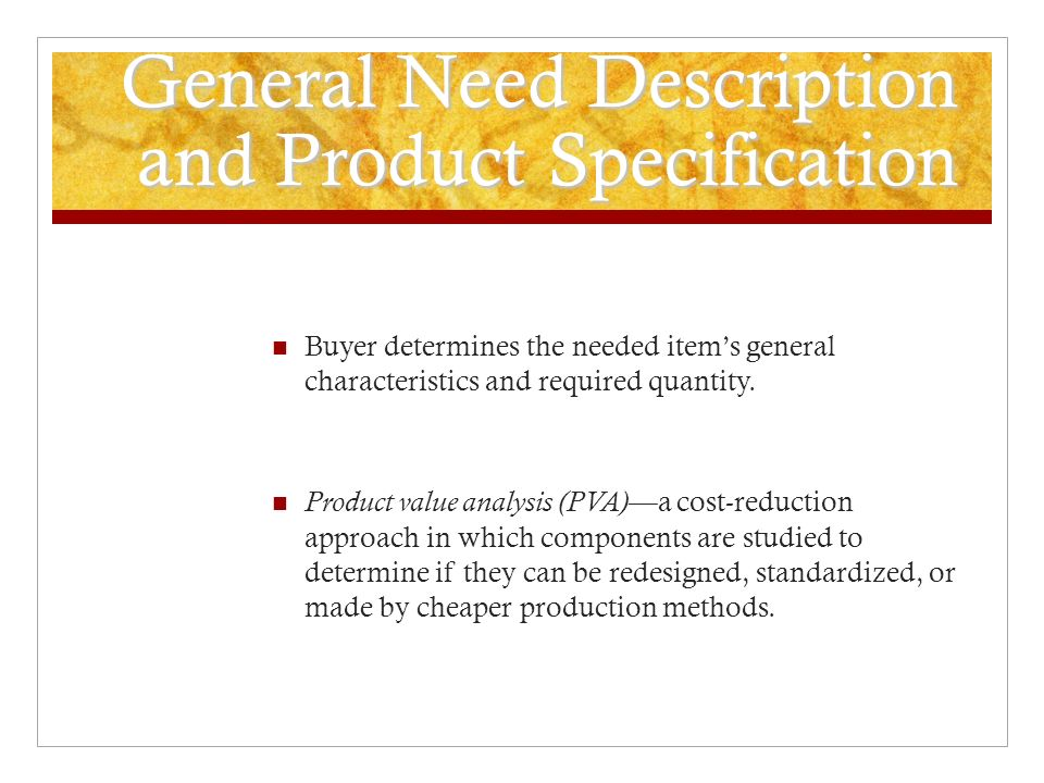 General Need Description and Product Specification