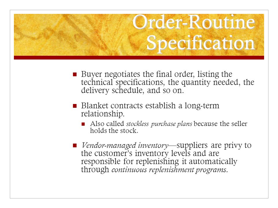 Order-Routine Specification