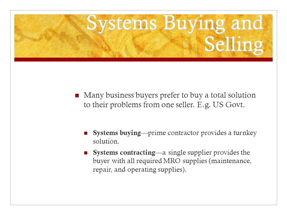 Systems Buying and Selling