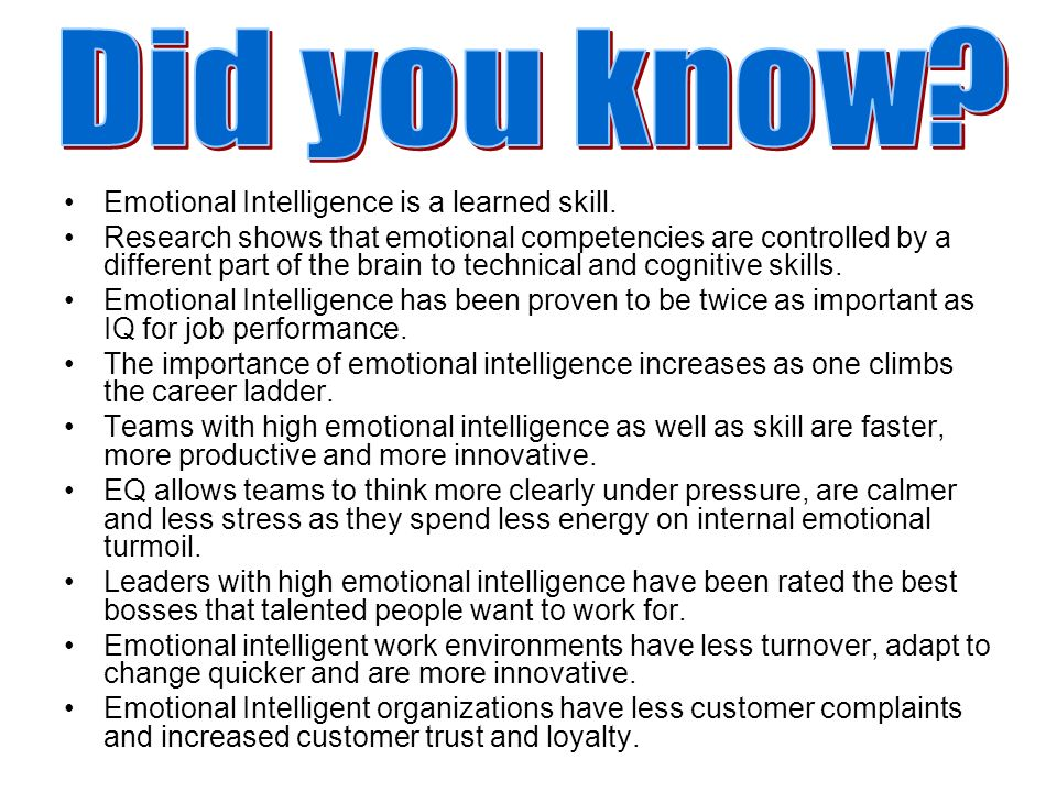 Did you know Emotional Intelligence is a learned skill.