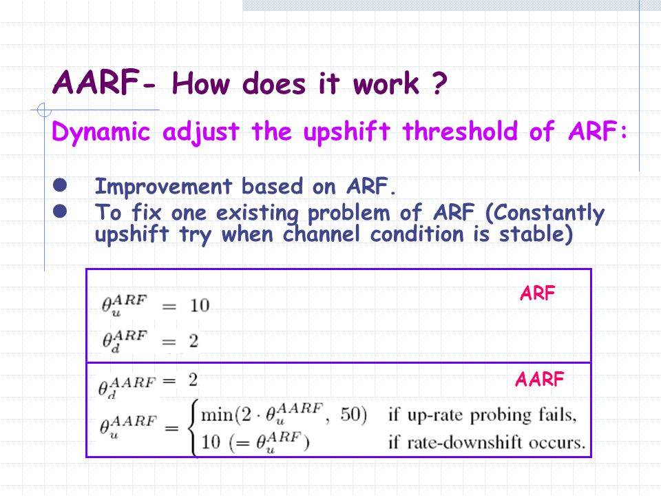 AARF- How does it work Dynamic adjust the upshift threshold of ARF: